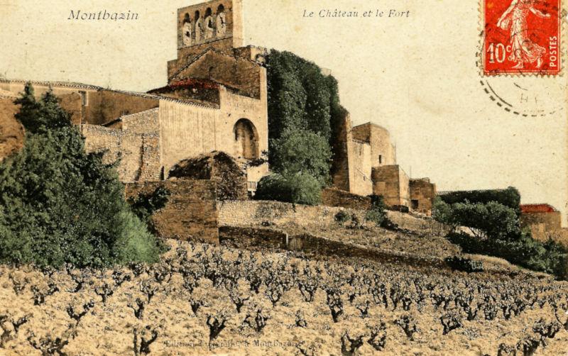 Montbazin : le chateau et le fort, carte poste ancienne